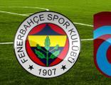Fenerbahçe-Trabzonspor maçı ne zaman?