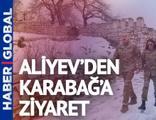 Aliyev'den Karabağ'a ziyaret