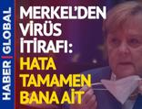 Merkel'den koronavirüs itirafı: Hata tamamen bana ait