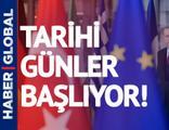 Türkiye için tarihi günler başlıyor!