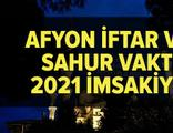 Afyonkarahisar imsakiye 2021
