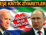 ABD'den İsrail'e, Rusya'dan İran'a kritik ziyaretler