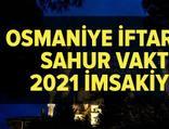 Osmaniye imsakiye 2021