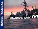 Karadeniz'de savaş oyunları