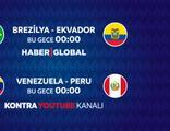 Brezilya - Ekvador maçı Haber Global'de