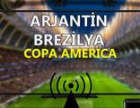 Arjantin Brezilya maçı CANLI İZLE