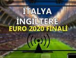 İtalya İngiltere maçı CANLI İZLE