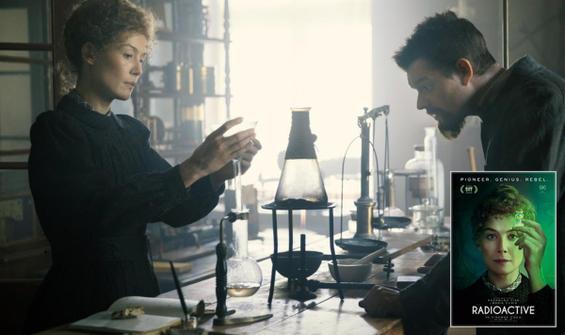 """Marie Curie'nin hayatını anlatan """"Radioactive"""", 24 Temmuz'da nihayet seyirci karşısında"""