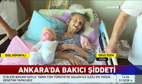 Ankara'da bakıcı dehşeti