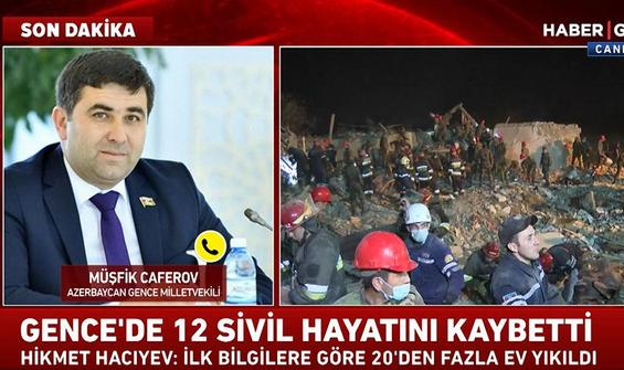 Azerbaycan Gence Milletvekili Caferov son durumu paylaştı