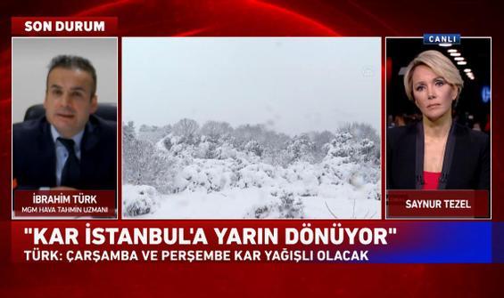 """""""Kar İstanbul'a yarın dönüyor"""""""