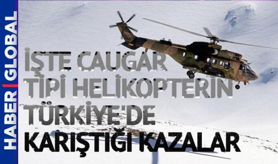 İşte Türkiye'de Cougar helikopterin karıştığı kazalar