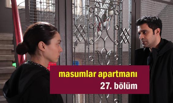 Masumlar Apartmanı 27. Bölüm İzle