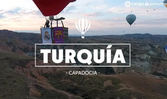 La Liga'dan Kapadokya'lı EL Clasico tanıtımı