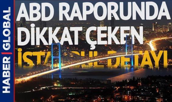 ABD Ulusal İstihbarat Raporu'nda dikkat çeken İstanbul detayı!