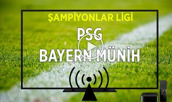 PSG Bayern Münih maçı CANLI İZLE