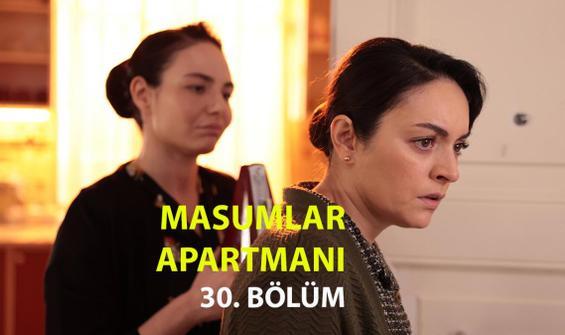 Masumlar Apartmanı 30. Bölüm İzle