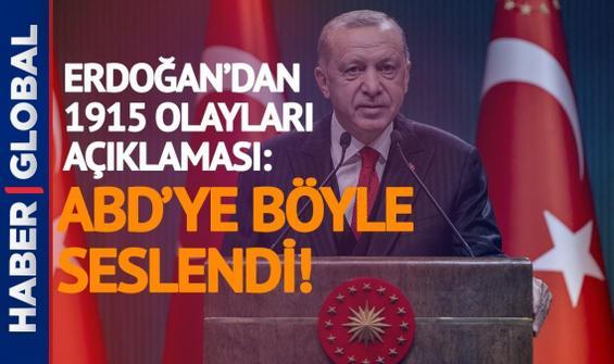 Erdoğan'dan Biden'a çok net 1915 tepkisi: Bu iftiraya arka çıkanların karşısındayız