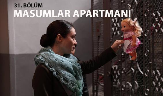 Masumlar Apartmanı 31. Bölüm İzle