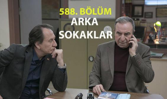 Arka Sokaklar 588. Bölüm İzle