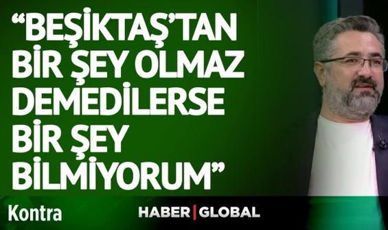 Serdar Ali Çelikler'den olay Beşiktaş yorumu!