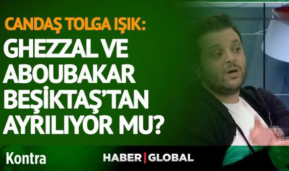 Ghezzal ve Aboubakar Beşiktaş'tan ayrılıyor mu?