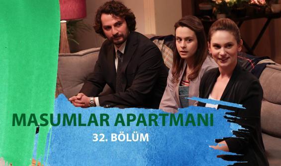 Masumlar Apartmanı 32. Bölüm İzle
