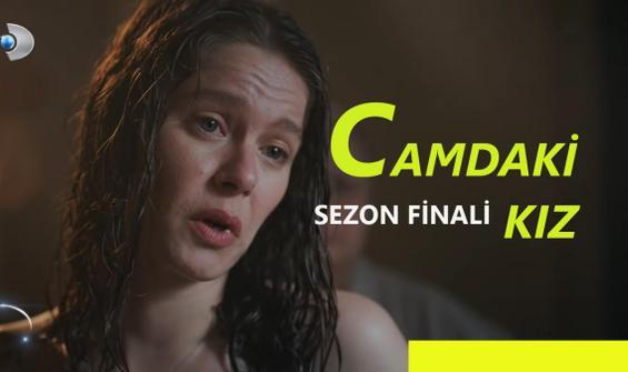Camdaki Kız 9. Bölüm Full İzle - Sezon Finali