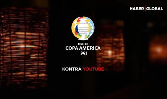 Copa America heyecanı Haber Global ve Kontra Youtube Kanalı'nda