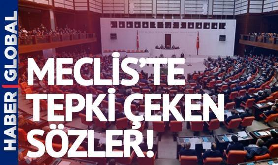Meclis'te tepki çeken İstanbul Sözleşmesi sözleri!