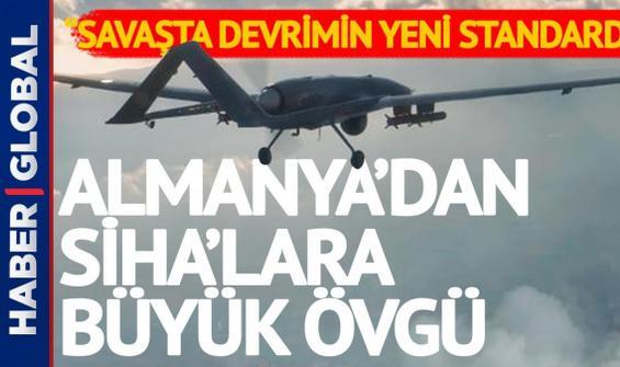 Türk SİHA'larına Almanya'dan övgü!