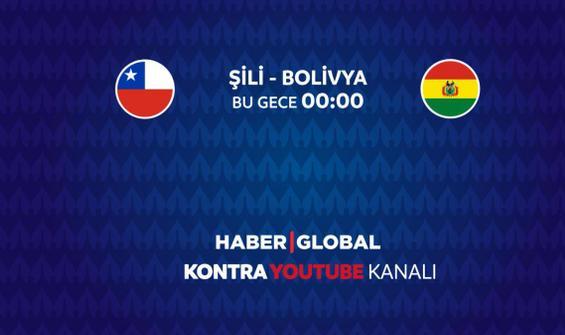 Şili Bolivya maçı Haber Global'de