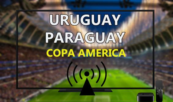 Uruguay Paraguay maçı CANLI İZLE