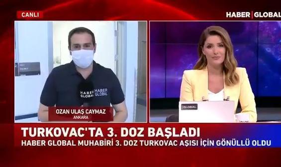 Haber Global muhabiri 3. doz Turcovac aşısı için gönüllü old