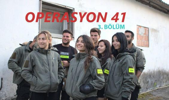 Operasyon 41 3. Bölüm İzle