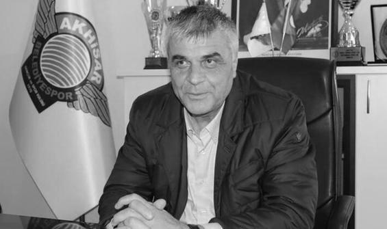 Akhisarspor'un eski başkanı Hüseyin Eryüksel'den acı haber