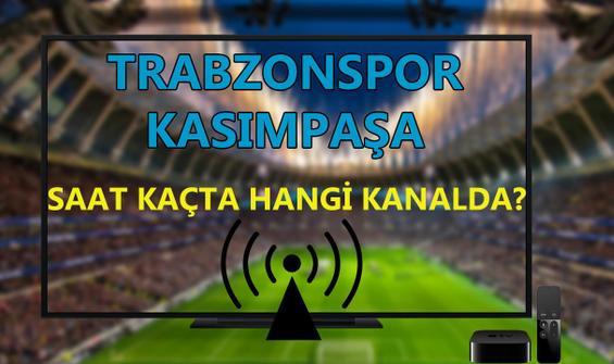 Trabzonspor Kasımpaşa maçı saat kaçta hangi kanalda?