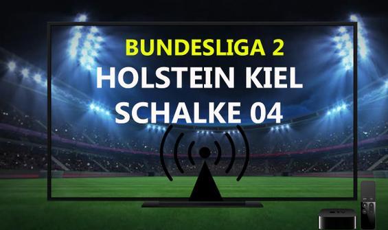 Holstein Kiel Schalke 04 maçı CANLI İZLE