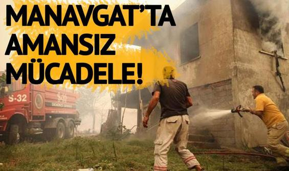 Manavgat'ta göz yaşartan mücadele!