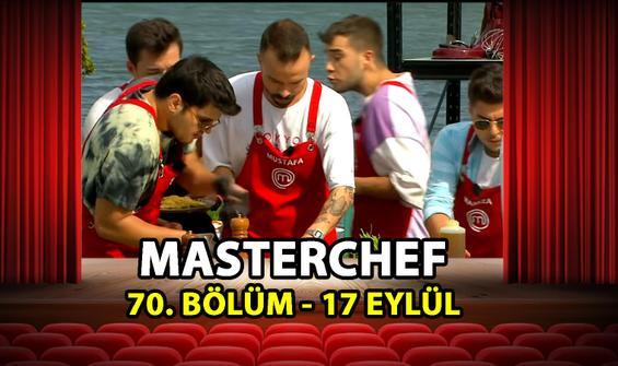 MasterChef Türkiye 70. Bölüm İzle - 17 Eylül 2021 Perşembe
