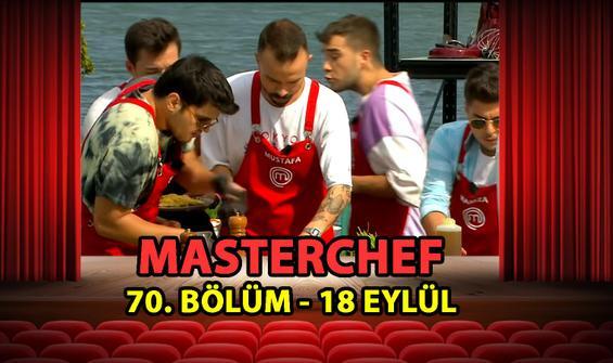 MasterChef Türkiye 70. Bölüm İzle - 18 Eylül 2021 Cumartesi