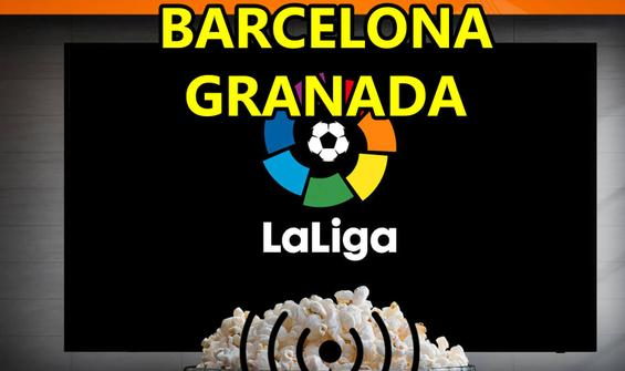 Barcelona Granada maçı CANLI İZLE