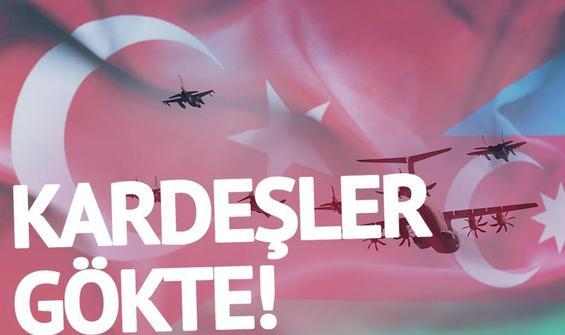 Türkiye ve Azerbaycanlı kardeşlerden selamlama uçuşu!