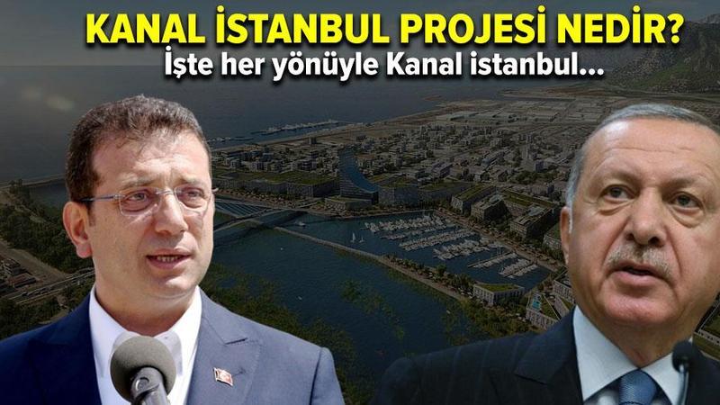 Kanal İstanbul projesi nedir? Kanal İstanbul nerelerden geçiyor?
