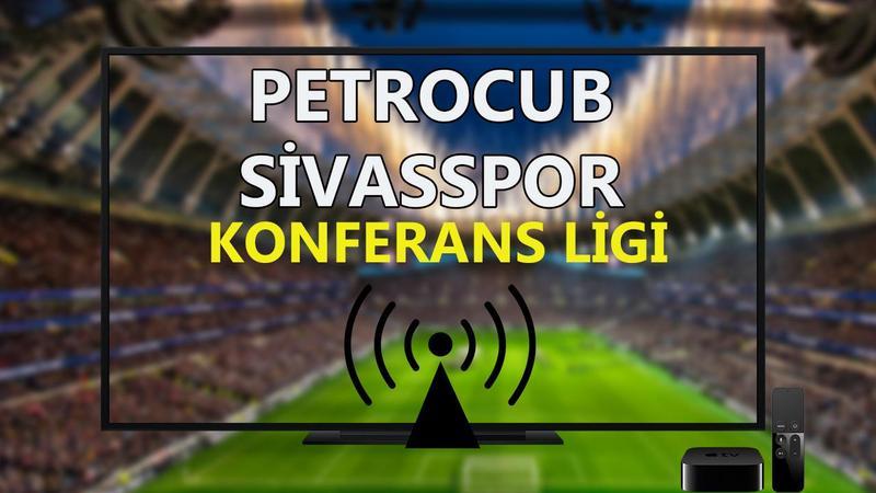 Petrocub Sivasspor maçı CANLI İZLE
