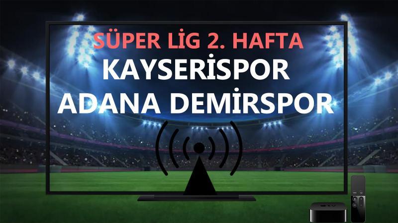 Kayserispor Adana Demirspor maçı CANLI İZLE