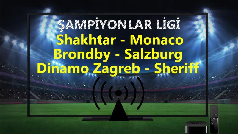 Shakhtar Monaco maçı CANLI İZLE