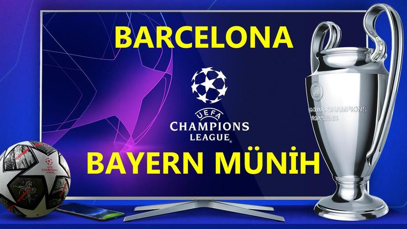 Barcelona Bayern Münih maçı CANLI İZLE