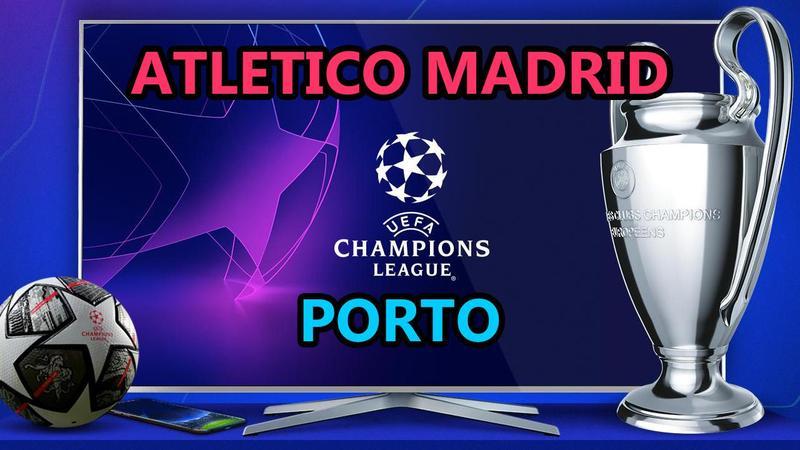 Atletico Madrid Porto maçı CANLI İZLE