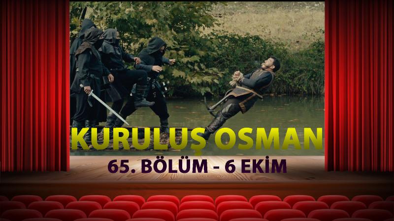 Kuruluş Osman 65. Bölüm Full İzle